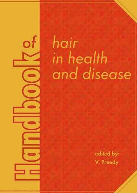 Handbook of Hair in Health and Disease By Preedy, V. (EDT)